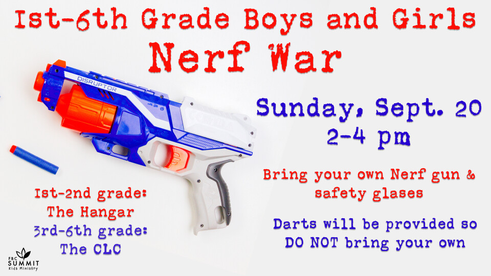 1st-6th Grade Boys & Girls Nerf War